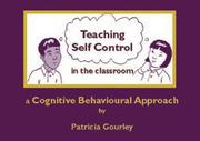 Cover of: Teaching Self-Control in the Classroom