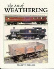 Cover of: The Art of Weathering by Martyn Welch