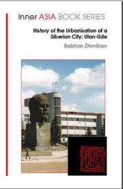 Cover of: History of the Urbanization of a Siberian City