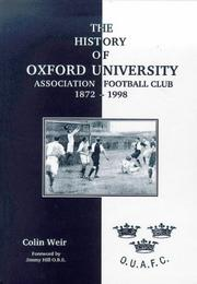 Cover of: The History of Oxford University Association Football Club, 1872-1998