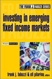 Cover of: Investing in emerging fixed income markets |