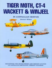 Cover of: Tiger Moth, Ct-4, Wackett & Winjeel in Australian Service (Australian Airpower, 13)
