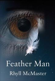 Feather Man by Rhyll McMaster