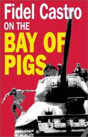 Cover of: Fidel Castro on the Bay of Pigs