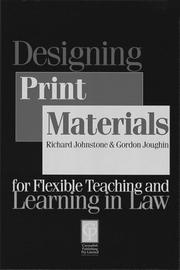 Designing Print Materials for Flexible Teaching and Learning in Law (Legal Education Series) by Joughin, Richard Johnstone, Gordon Joughin