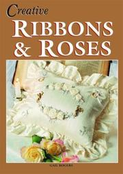 Cover of: Creative Ribbons and Roses