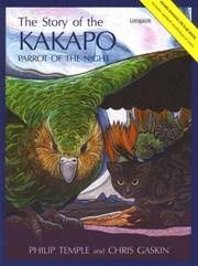 Cover of: The story of the kakapo: Parrot of the Night