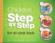 Cover of: Children's Step by Step Fun-to-Cook Book