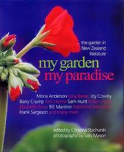 Cover of: My Garden My Paradise, the Garden in New Zealand Literature |