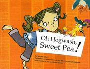 Cover of: Oh, Hogwash, Sweet Pea!
