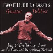 Cover of: Two Pill Hill Classics: Glasses and Politics