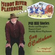 Cover of: Muddy River Playhouse
