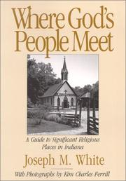 Cover of: Where God's People Meet | Joseph W. White