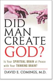 Cover of: Did Man Create God? | David E., MD Comings