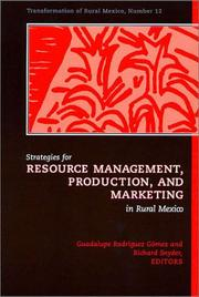 Strategies for Resource Management, Production, and Marketing in Rural Mexico
