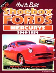 Cover of: How to Build Shoebox Fords/Mercurys by Richard Johnson