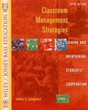 Classroom Management Strategies by James S. Cangelosi