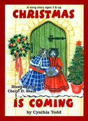 Cover of: Christmas Is Coming/Angel Food Cake (Sing Me A Song Series) | Cynthia A. Todd