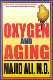 Cover of: Oxygen and Aging (Dysfuntional Oxygen Metabolism Series - I)