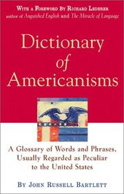 Cover of: Dictionary of Americanisms | John Russell Bartlett