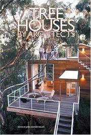 Cover of: Tree Houses by Architects | James Grayson Trulove