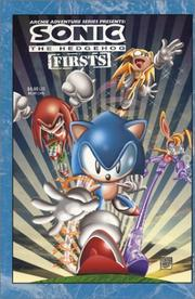 Sonic The Hedgehog Firsts