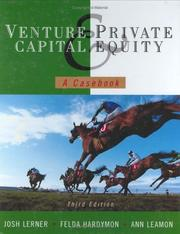 Cover of: Venture Capital and Private Equity | Josh Lerner