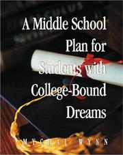 Cover of: A Middle School Plan for Students With College-bound Dreams