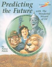 Cover of: Predicting the Future With the Wonderful Wizard of Oz