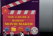 Cover of: You Can Be a Woman Movie Maker | Paula Weinstein