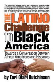 Cover of: The Latino Challenge to Black America | Earl Ofari Hutchinson