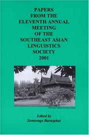 Cover of: Papers from the Eleventh Annual Meeting of the Southeast Asian Linguistics Society 2001