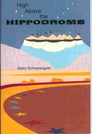 Cover of: High Above the Hippodrome | Maity Schrecengost