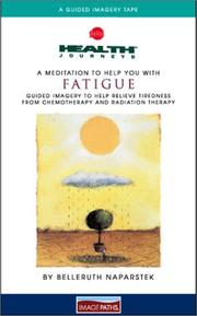 Cover of: A Meditation To Help You With Fatigue (Health Journeys) | Belleruth Naparstek
