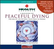Cover of: A Meditation for Peaceful Dying  | Belleruth Naparstek