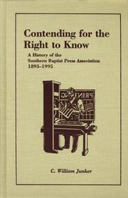 Cover of: Contending for the Right to Know | C. William Junker