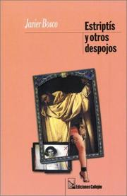 Cover of: Estriptis y otros despojos by Javier Bosco