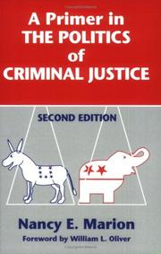 Cover of: A Primer in the Politics of Criminal Justice | Nancy E. Marion