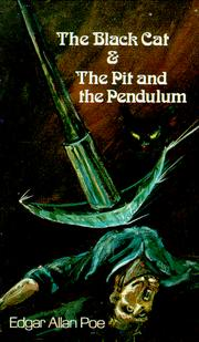 Cover of: The Black Cat and the Pit and the Pendulum | Edgar Allan Poe