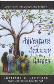 Cover of: Adventures With Granny In the Garden | Charlene E. Crawford