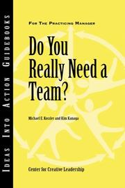 Cover of: Do You Really Need a Team (J-B CCL (Center for Creative Leadership)) | Center for Creative Leadership