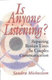 Cover of: Is Anyone Listening? Repairing Broken Lines in Couples Communication
