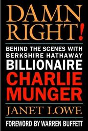 Cover of: Damn Right! Behind the Scenes with Berkshire Hathaway Billionaire Charlie Munger