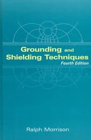 Cover of: Grounding and shielding techniques | Ralph Morrison