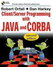 Cover of: Client/server programming with Java and CORBA | Robert Orfali