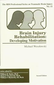 Cover of: Brain Injury Rehabilitation | Michael D. Wesolowski