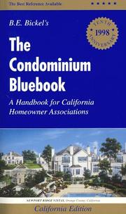 The Condominium Bluebook, 1998 Edition for California by Branden E. Bickel