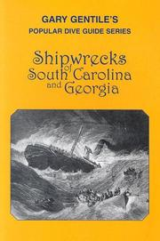 Cover of: Shipwrecks of South Carolina and Georgia (Popular Dive Guide Series)