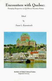 Cover of: Encounters with Quebec | Susan L. Rosenstreich