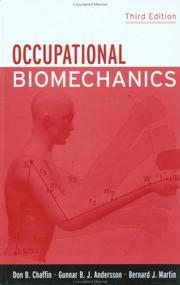Occupational biomechanics by Don B. Chaffin